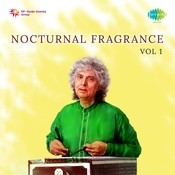Nocturnal Fragrance Vol 1 Songs