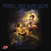 Prabhu Tara Naam Hajar Songs