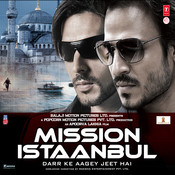 Mission Istaanbul Songs
