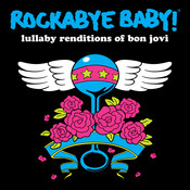 Lullaby Renditions Of Bon Jovi Songs