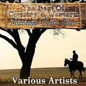 The Best Of Country & Western - Mississippi Delta Blues Songs