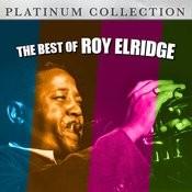 The Best Of Roy Elridge Songs