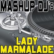 Lady Marmalade (Instrumental Mix) [Re-Mix Tool] Song
