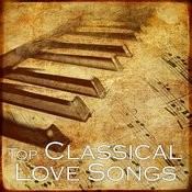 Top Classical Songs - Classical Love Songs Songs