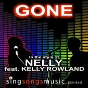 Gone (In The Style Of Nelly Feat. Kelly Rowland) Songs