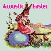 Acoustic Easter Songs