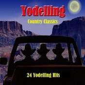 Yodelling Country Classics: 24 Yodelling Hits Songs