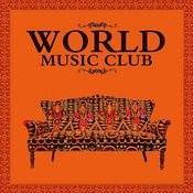 World Music Club Songs