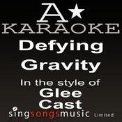 Glee Cast - Defying Gravity (Karaoke Audio Version) Songs