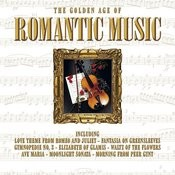 The Golden Age Of Romantic Music Songs