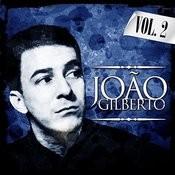 Joao Gilberto. Vol. 2 Songs