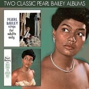 Pearl Bailey Sings Songs For Adults Only / More Songs For Adults Only Songs
