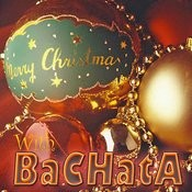 Merry Christmas With Bachata (2011-2012) Songs
