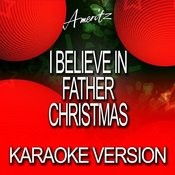 I Believe In Father Christmas (In The Style Of Greg Lake) Song