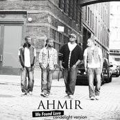 Ahmir: We Found Love (Candlelight Version) Songs