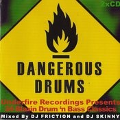 Dangerous Drums (Disc 1) - Mixed By Dj Friction Songs