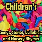 Childrens Songs, Stories, Lullabies And Nursery Rhymes Songs