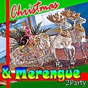 Christmas Y Merengue 2party (2012) Songs
