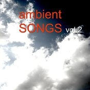 Ambient Songs Vol.2 Songs