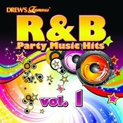 Drew's Famous R&B Party Music Hits Vol. 1 Songs