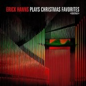Erick Hanns Plays Christmas Favorites (Remastered) Songs