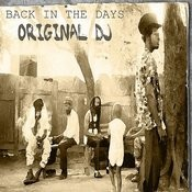 Back In The Days Original Dj's Platinum Edition Songs