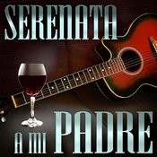 Serenata A Mi Padre Songs