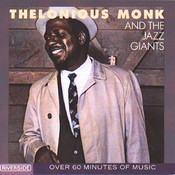 Thelonious Monk And The Jazz Giants Songs