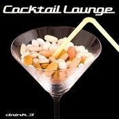 Cocktail Lounge 3 (Chill, Deephouse, Lounge) Songs