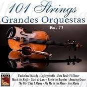 101 Strings Grandes Orquestas Vol. 11 Songs