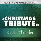 A Christmas Tribute To Celtic Thunder Songs