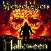 Halloween (Michael Myers Tribute) Songs