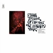 Eddie Fisher And The Next One Hundred Years Songs