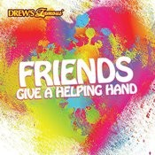 Friends, Give A Helping Hand Songs