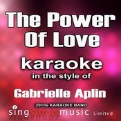 The Power Of Love (In The Style Of Gabrielle Aplin) [Karaoke Version] Song