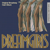 Dreamgirls: Original Broadway Cast Album (25th Anniversary Special Edition) Songs