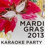 2013 Mardi Gras Karaoke Party Songs