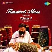 Karaikudi R Mani Presents Vol 2 Songs