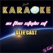 Karaoke Hits In The Style Of Glee Cast Songs