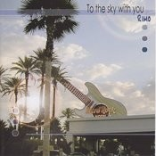 To The Sky With You Songs