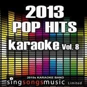 2013 Pop Hits, Vol. 8 Songs