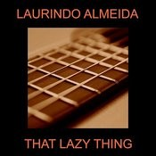 That Lazy Thing Songs