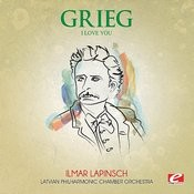 Grieg: I Love You (Digitally Remastered) Songs