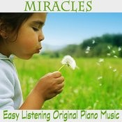Miracles: Easy Listening Original Piano Music Songs