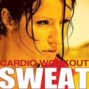 Sweat - Cardio Workout Songs