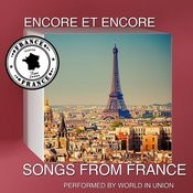 Encore Et Encore: Songs From France Songs