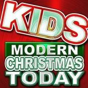 Kids Modern Christmas Today Songs