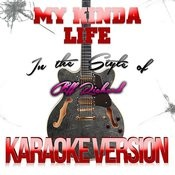 My Kinda Life (In The Style Of Cliff Richard) [Karaoke Version] - Single Songs