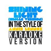 Shining Light (Single Version) [In The Style Of Annie Lennox] [Karaoke Version] - Single Songs