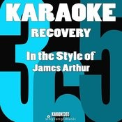 Recovery (In The Style Of James Arthur) [Karaoke Version] - Single Songs